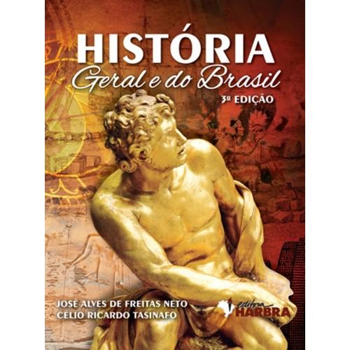 História Geral e do Brasil - 3.ª edição