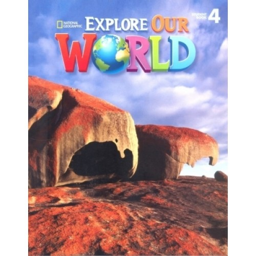Explore Our World 4 - Student's Book